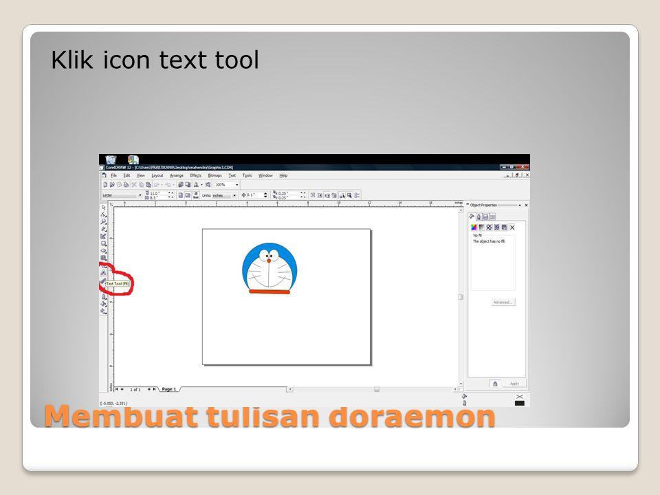 Membuat tulisan doraemon Klik icon text tool