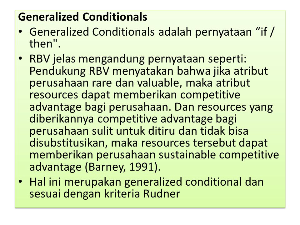 "Generalized Conditionals Generalized Conditionals adalah pernyataan ""if / then"