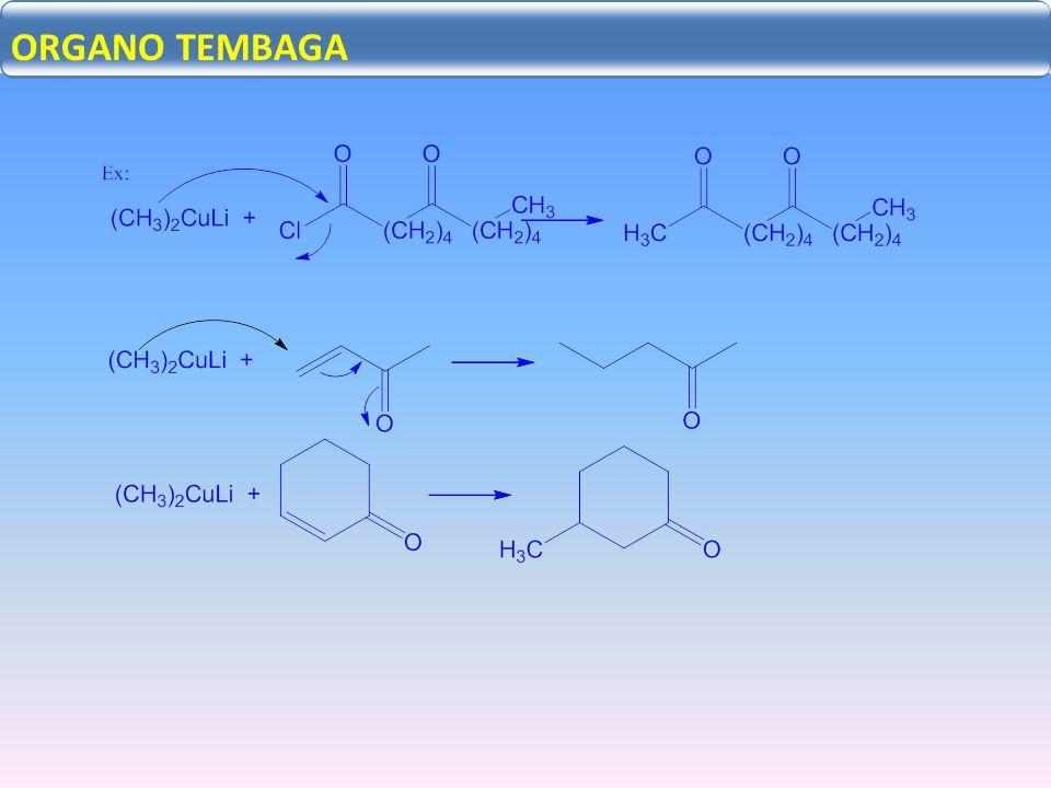 Adisi Nukleofilik C=X: ORGANO TEMBAGA