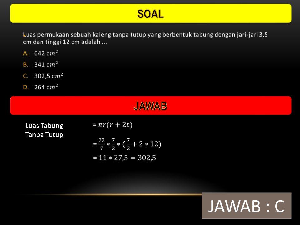 Luas Bola Padat JAWAB : B