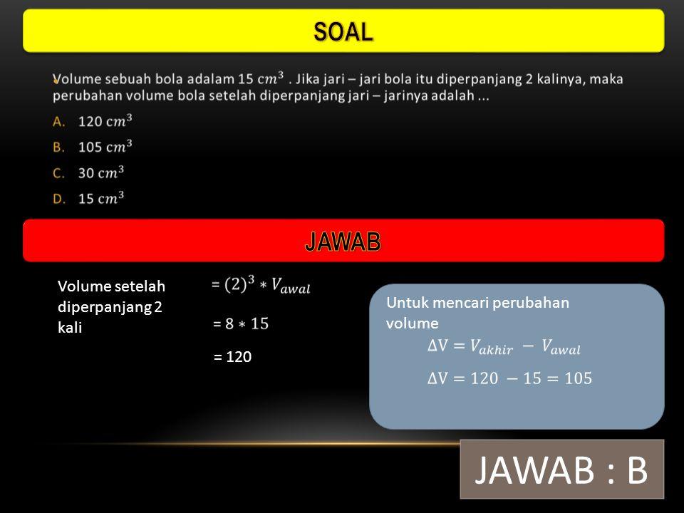 L Perm Kerucut JAWAB : A 282,6 18 13 Untuk mencari tinggi