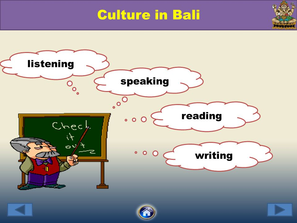 listening Culture in Bali writing reading speaking