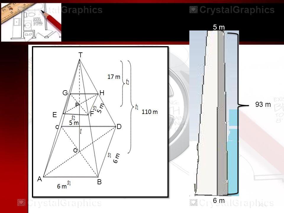 5 m pyramid A B c E F G T P H O D 6 m 5 m 93 m
