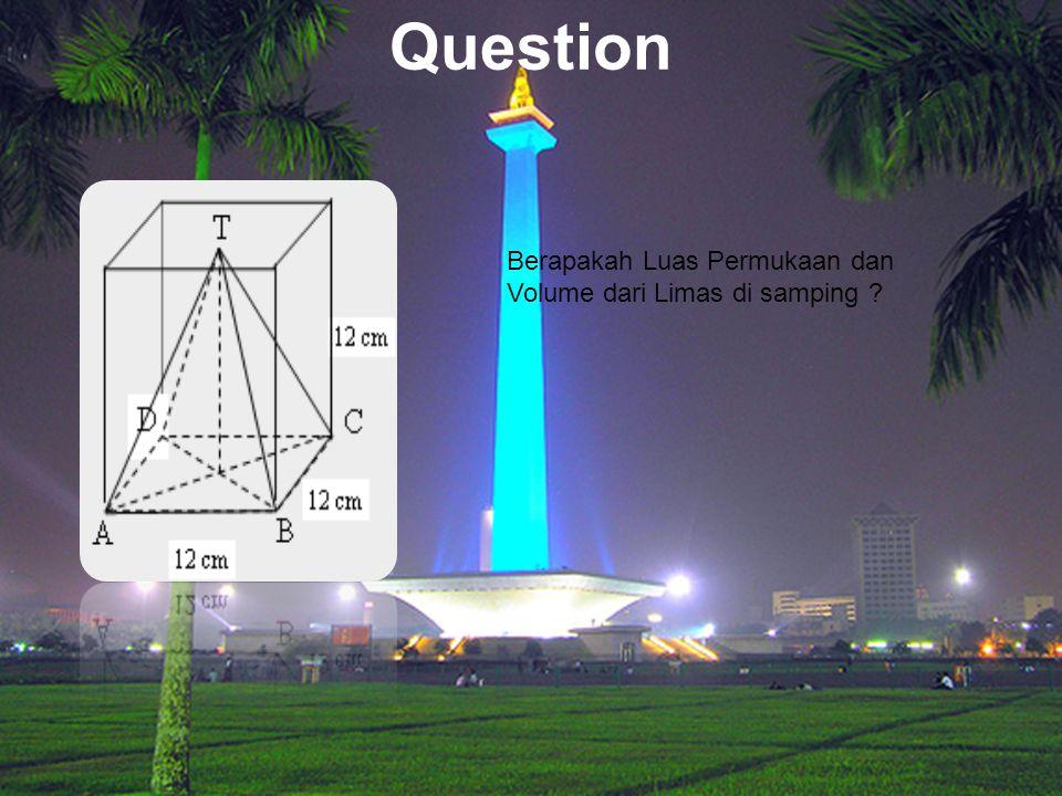 Question Berapakah Luas Permukaan dan Volume dari Limas di samping