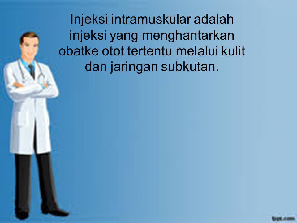 Lokasi yang dapat diberikan obat via IM pada klien dewasa adalah Vastus lateralis, Vetrogluteal, Dorsogluteal dan Deltoid.
