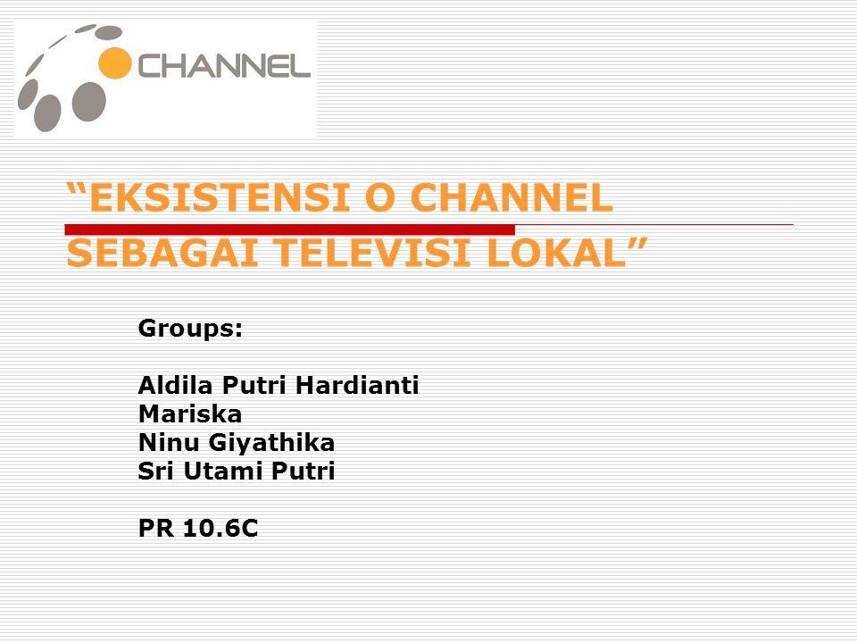 BAB I PENDAHULUAN  Latar belakang - Pesatnya perkembangan TV lokal - Tema O Channel sebagai TV lokal yang unik karena program yang ditayangkan disesuaikan dengan masyarakat Jakarta yang metropolitan.