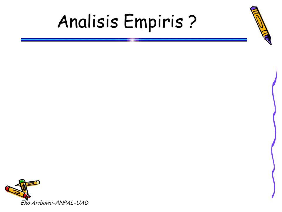 Eko Aribowo-ANPAL-UAD Analisis Empiris ?