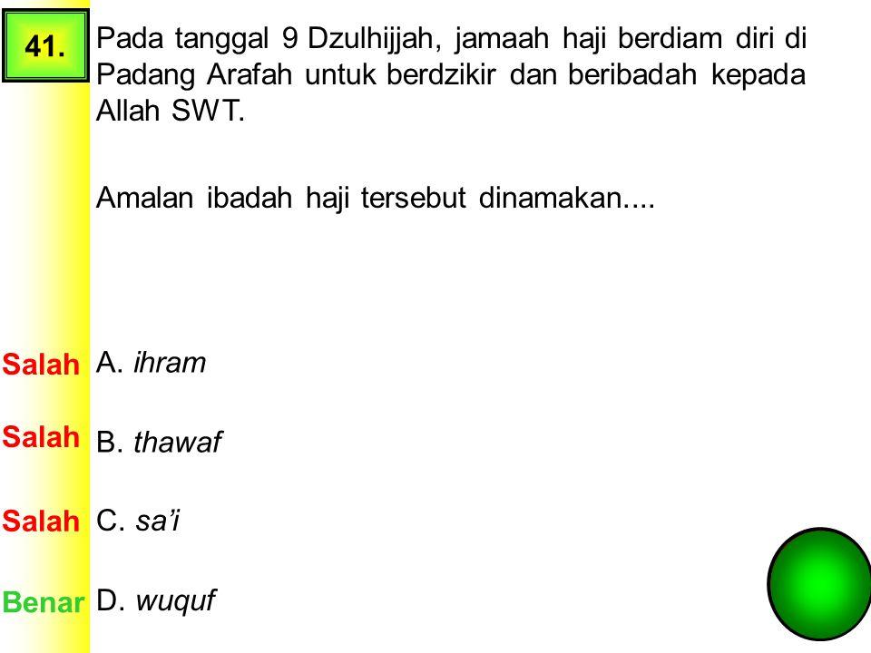 """40. Berikut ini yang termasuk tata cara penyembelihan hewan menurut ajaran Islam adalah.... A. membaca """"Bismillahi wallahu akbar"""" Salah Benar B. cukup"""