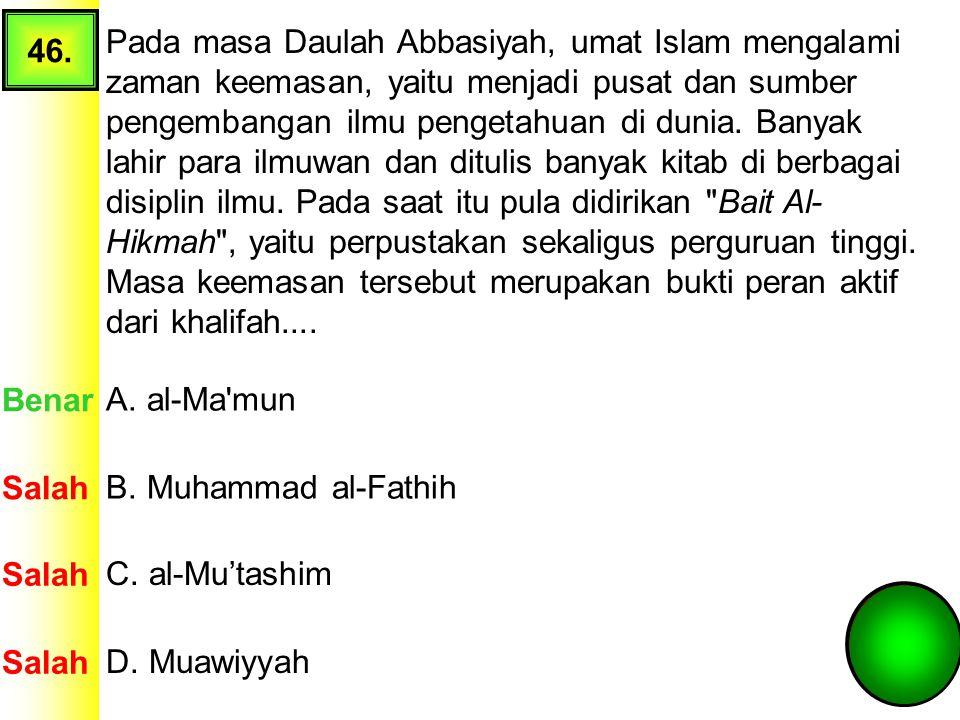 45. Berikut ini merupakan kegiatan wirausaha yang dilakukan Nabi Muhammad SAW dalam membangun masyarkat Madinah adalah.... A. memperkuat bidang pertan