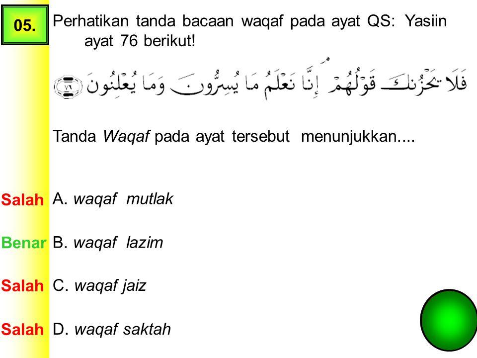 04. Perhatikan QS. al-Baqoroh [2]: 4-5 sebagai berikut: Yang termasuk contoh hukum bacaan Mad Wajib Muttashil terdapat pada nomor…. A. 1, 2, dan 8 Sal