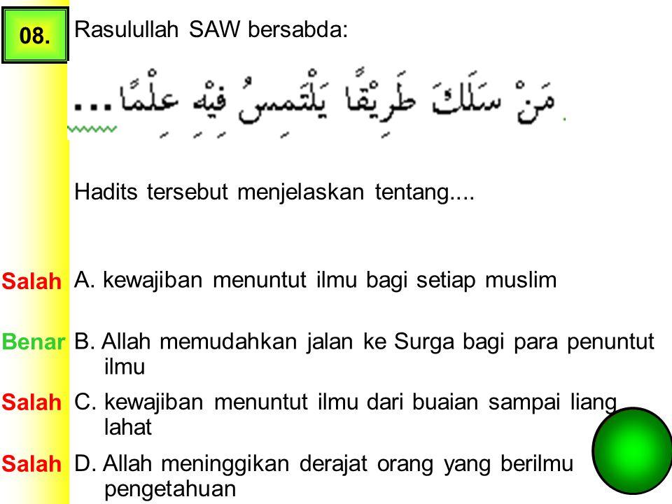07. Perhatikan ayat ke-8 dari QS. al-Tiin berikut: Kandungan makna yang paling tepat dalam ayat tersebut adalah.... A. bagi orang-orang yang beriman d
