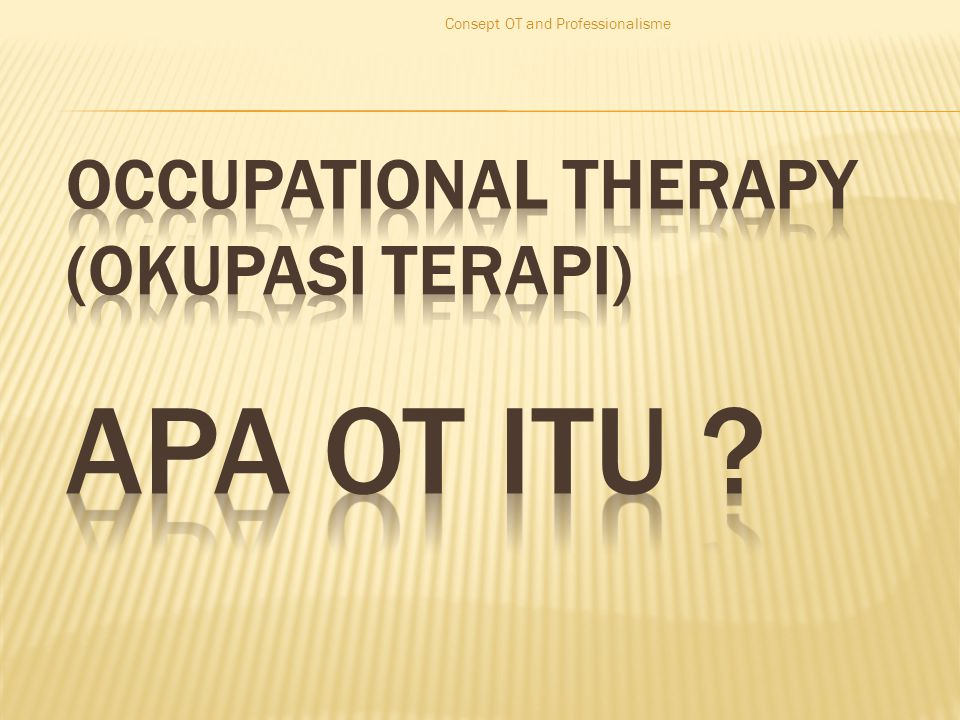 Consept OT and Professionalisme
