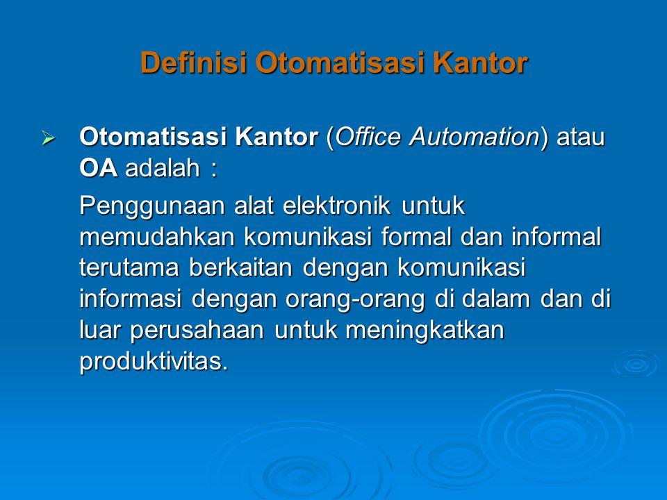  Sistem Elektronik Formal dan Informal.