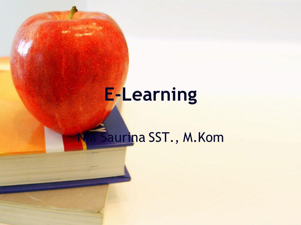 E-Learning Nia Saurina SST., M.Kom