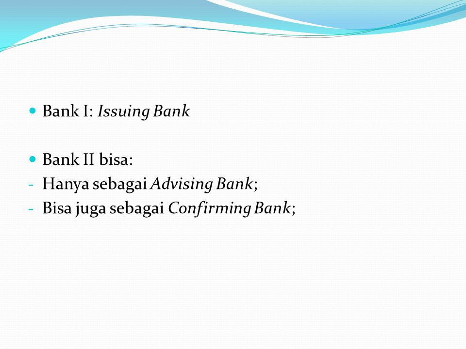 Persyaratan Material Article 5 UCP 500: In the Documentary Credit operation, all parties … deal with documents and not with goods… Article 5 UCP 600: Banks deal with documents and not with goods, services or performances to which the documents may relate .