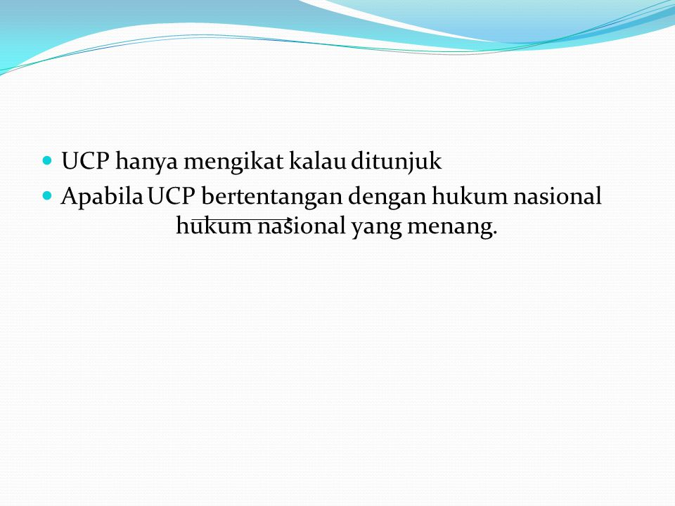 Revocable & Irrevocable Revocable: bisa dibatalkan.