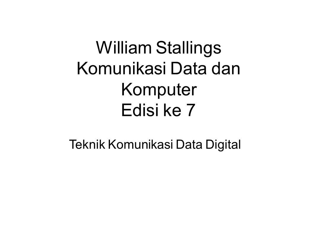 William Stallings Komunikasi Data dan Komputer Edisi ke 7 Teknik Komunikasi Data Digital