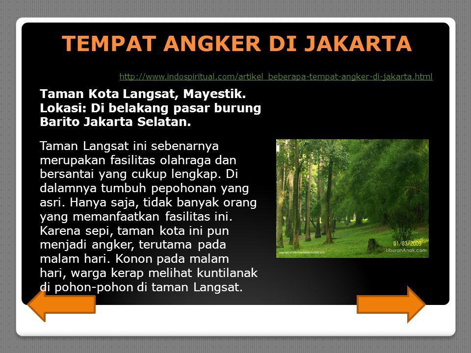 TEMPAT ANGKER DI JAKARTA Taman Kota Langsat, Mayestik.