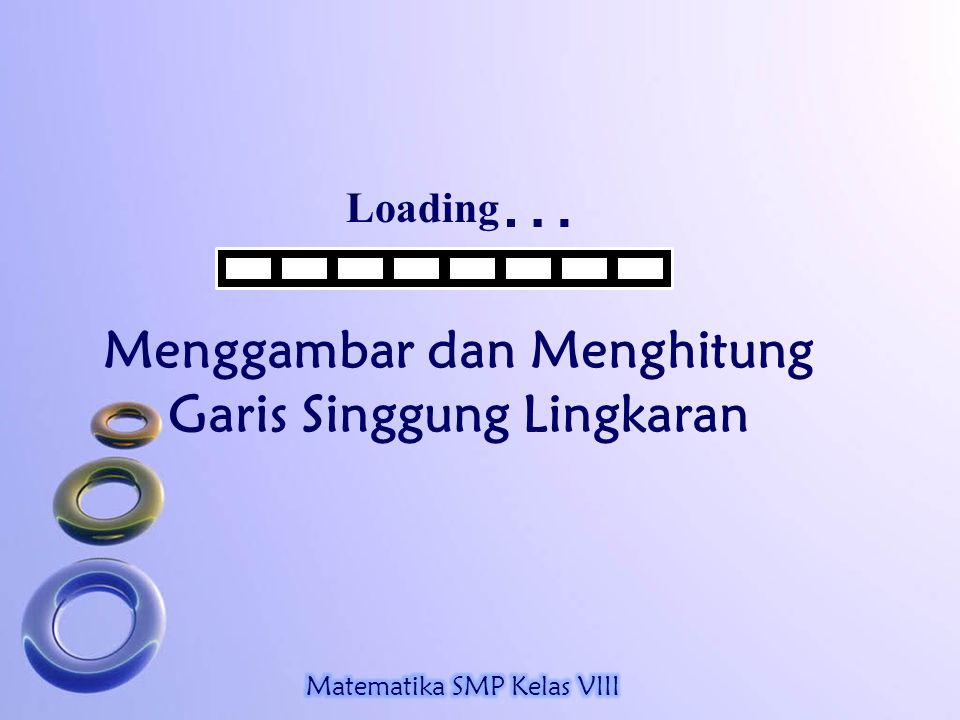 Loading … Menggambar dan Menghitung Garis Singgung Lingkaran