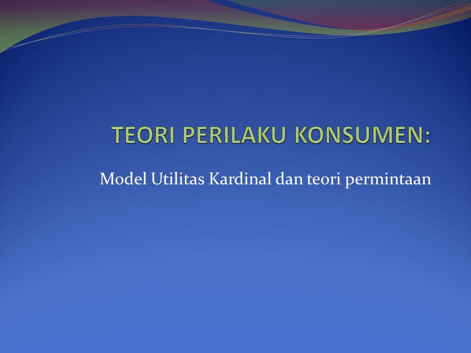 Model Utilitas Kardinal dan teori permintaan