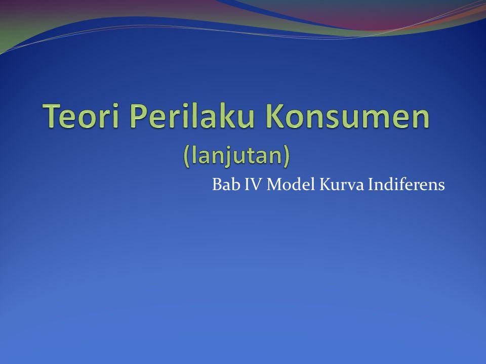 Bab IV Model Kurva Indiferens