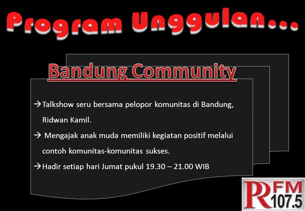  Talkshow seru bersama pelopor komunitas di Bandung, Ridwan Kamil.