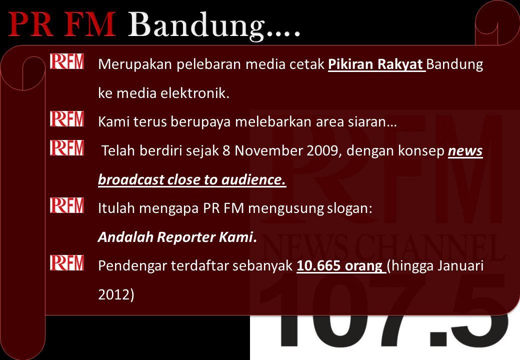 Merupakan pelebaran media cetak Pikiran Rakyat Bandung ke media elektronik. Kami terus berupaya melebarkan area siaran… Telah berdiri sejak 8 November