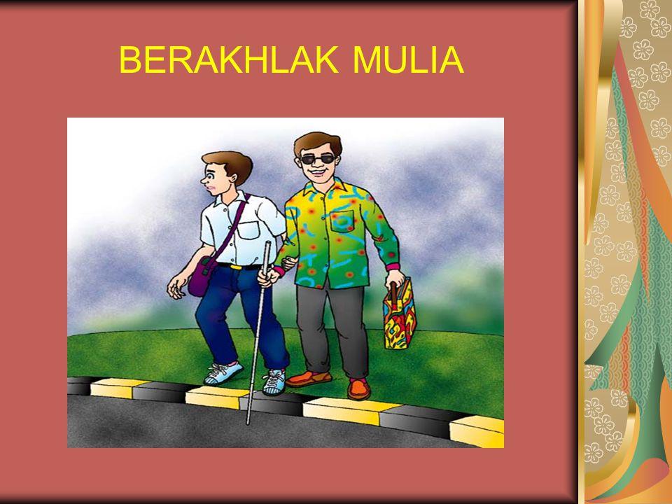 BERAKHLAK MULIA