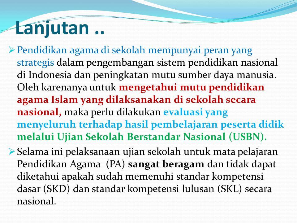 Lanjutan... Peraturan Menteri Agama RI No. 16 tahun 2010 tentang Pengelolaan Pendidikan Agama pada sekolah, pada Bab IX Pasal 26 ayat (1) menegaskan b