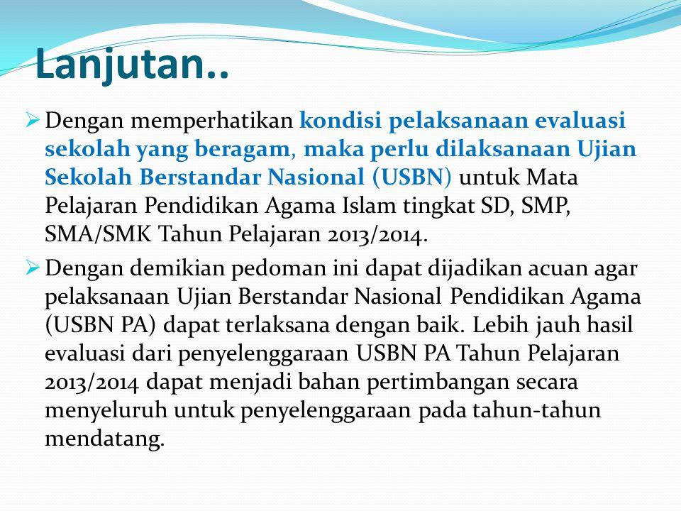 Lanjutan..  Pendidikan agama di sekolah mempunyai peran yang strategis dalam pengembangan sistem pendidikan nasional di Indonesia dan peningkatan mut
