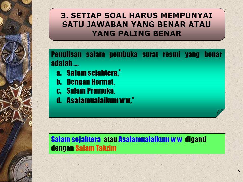 17 12.BUTIR SOAL JANGAN BERGANTUNG PADA JAWABAN SOAL SEBELUMNYA 5.