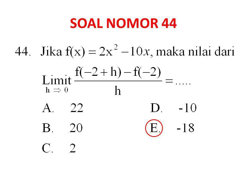 SOAL NOMOR 44