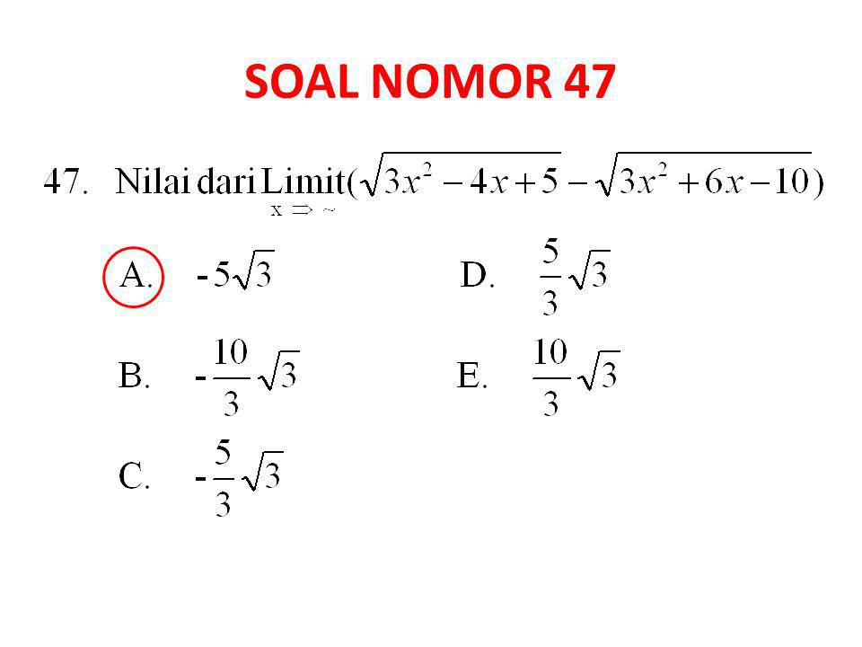 SOAL NOMOR 47