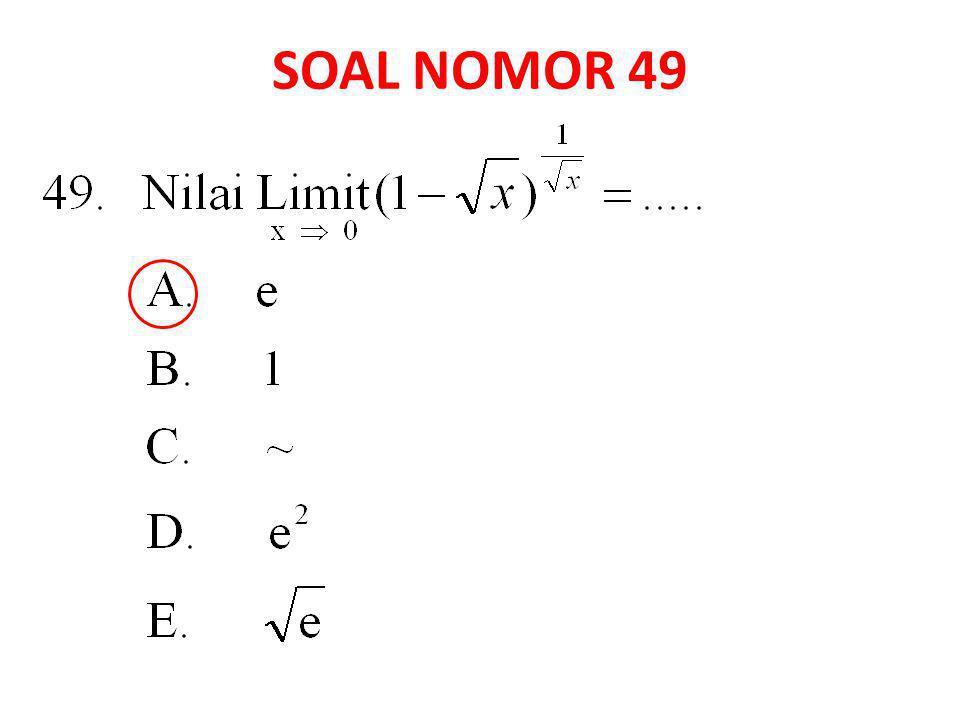SOAL NOMOR 49