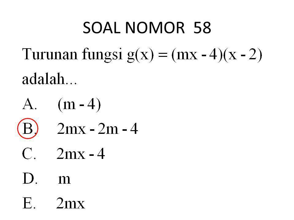 SOAL NOMOR 58