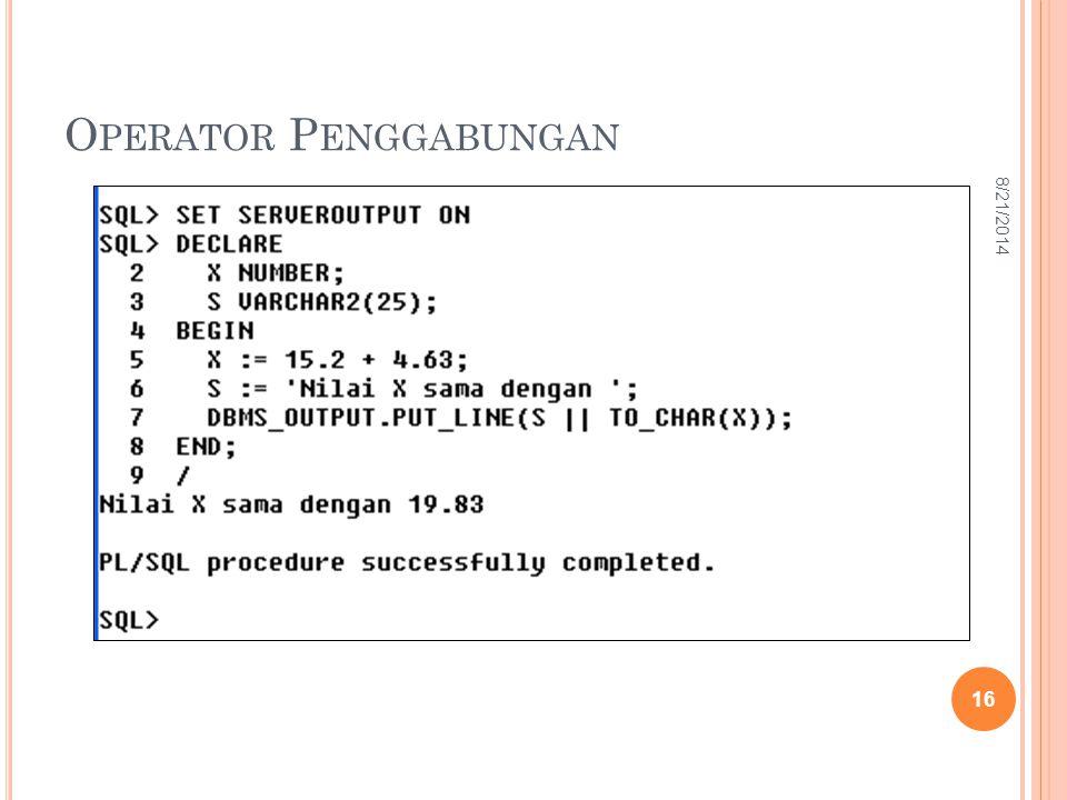 O PERATOR P ENGGABUNGAN 16 8/21/2014