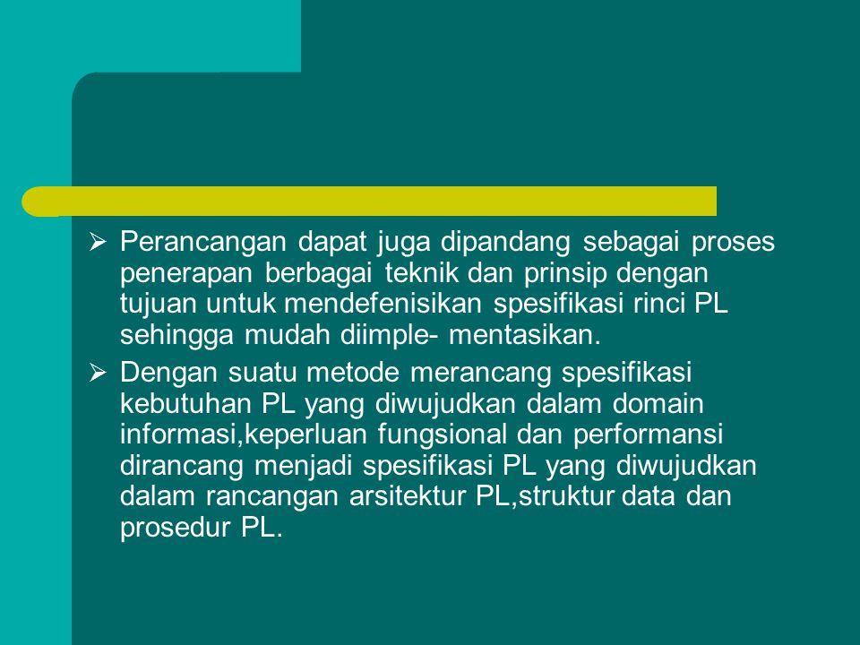  Solusi PL dapat berbentuk prosedur- prosedur ataupun objek (paket data dan operasi terhadap data tersebut).