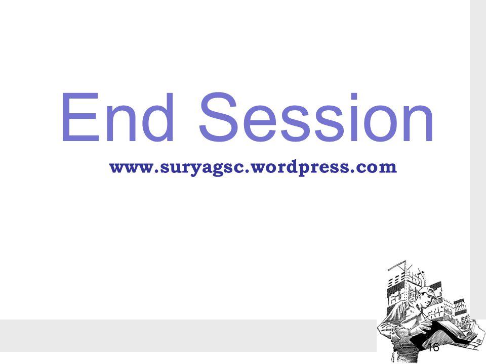 End Session 16 www.suryagsc.wordpress.com