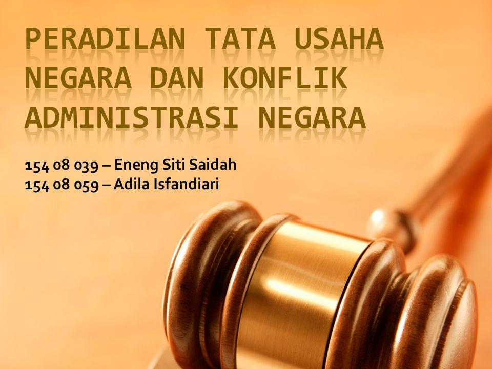 154 08 039 – Eneng Siti Saidah 154 08 059 – Adila Isfandiari