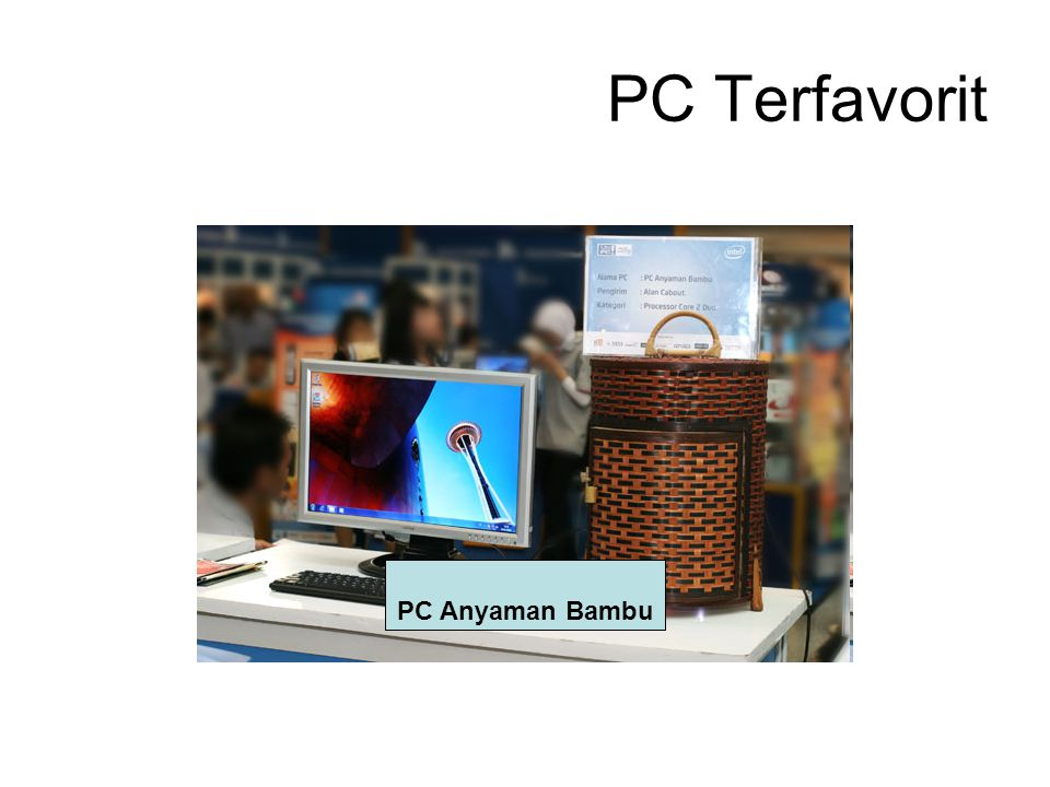 PC Terfavorit PC Anyaman Bambu