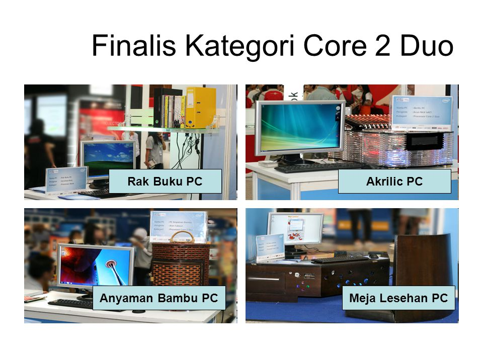 Finalis Kategori Core 2 Duo Rak Buku PC Anyaman Bambu PC Akrilic PC Meja Lesehan PC