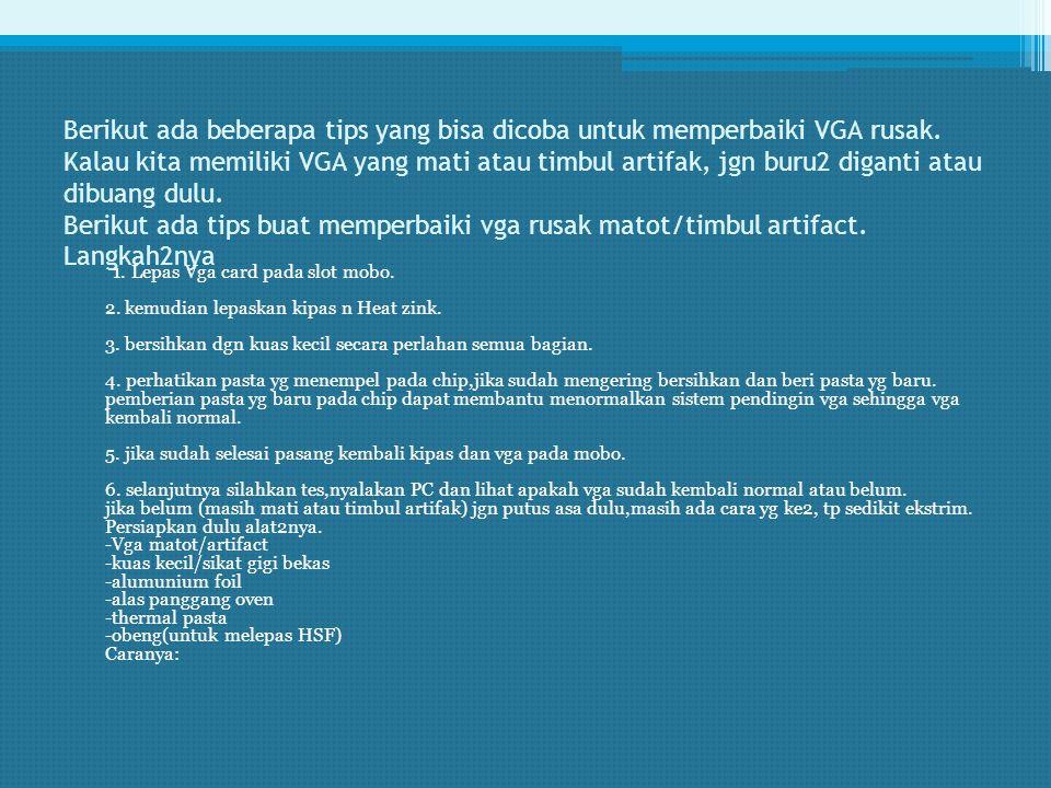 3. Cara Paling Gampang Memperbaiki VGA Rusak atau Mati ( Tips to Fix Damaged or Dead VGA )