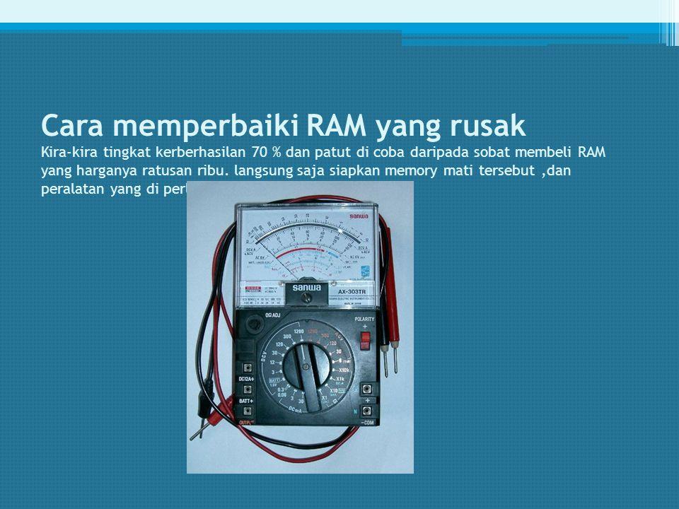 7. Jika RAM bagus maka tidak akan keluar hasil apa-apa di kolom hasil. Berarti menunjukkan bahwa tidak ada bagian RAM yg rusak / cacat.