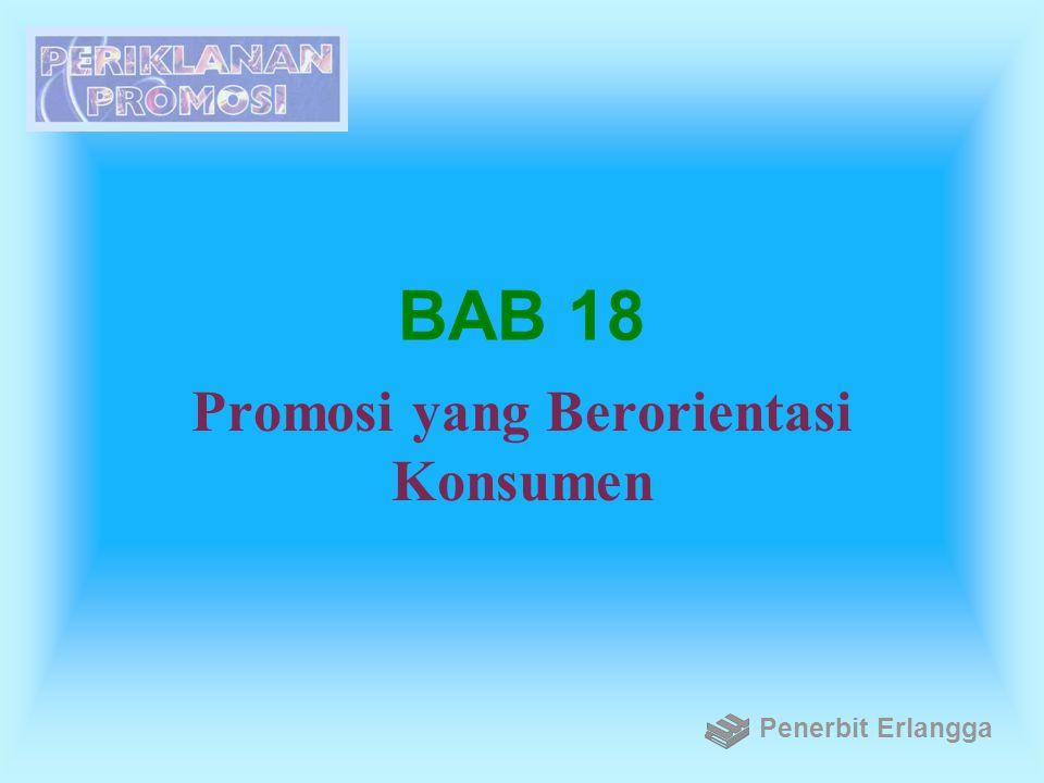 BAB 18 Promosi yang Berorientasi Konsumen Penerbit Erlangga