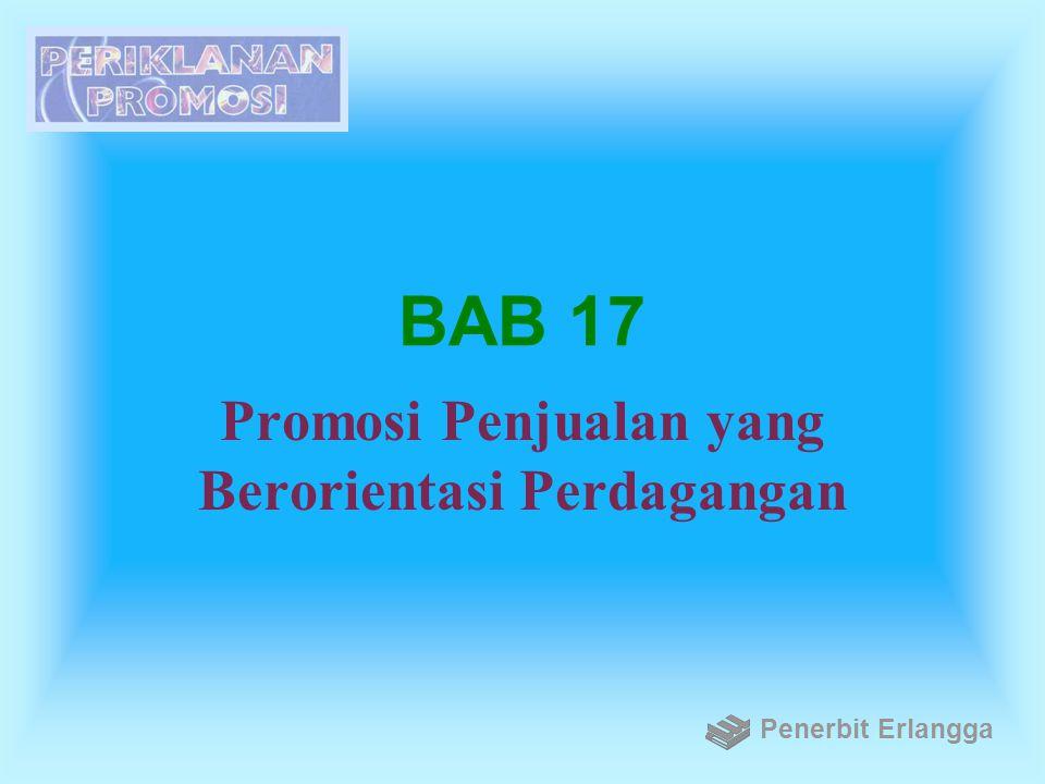 BAB 17 Promosi Penjualan yang Berorientasi Perdagangan Penerbit Erlangga