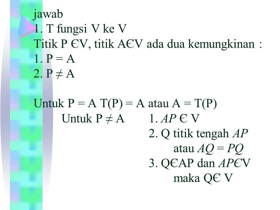 A 2.T fungsi Bijektif a.