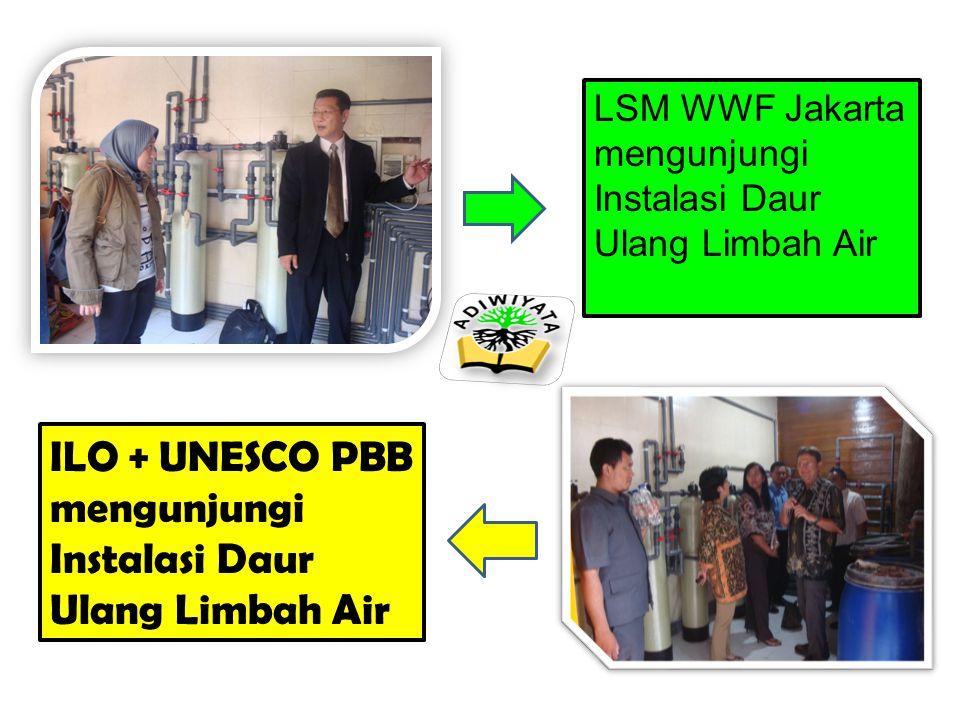 LSM WWF Jakarta mengunjungi Instalasi Daur Ulang Limbah Air ILO + UNESCO PBB mengunjungi Instalasi Daur Ulang Limbah Air