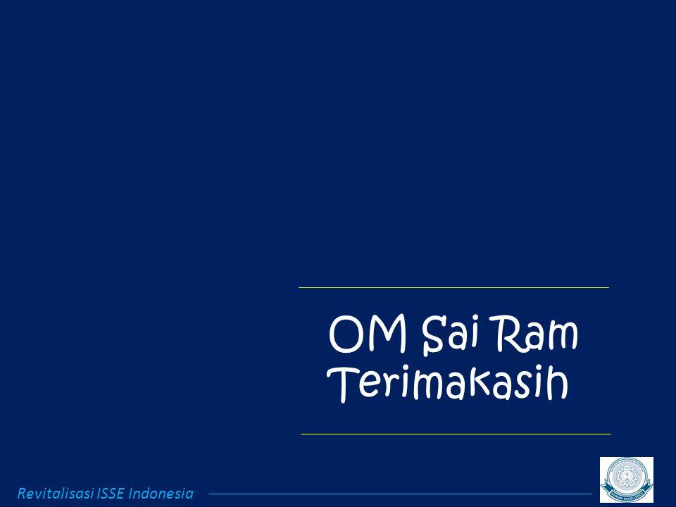 OM Sai Ram Terimakasih Revitalisasi ISSE Indonesia