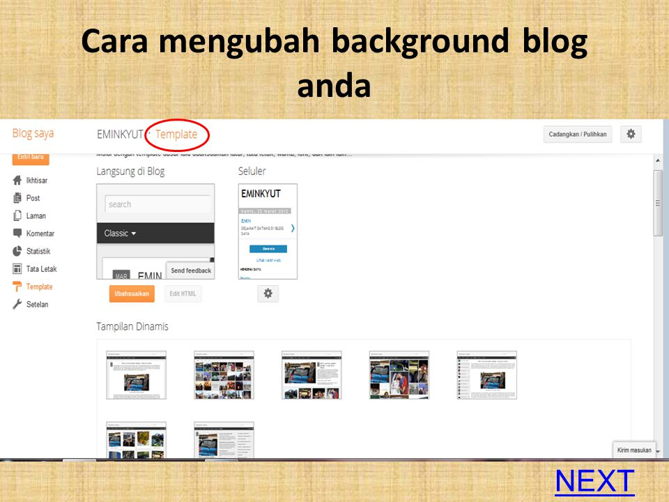 Cara mengubah background blog anda NEXT