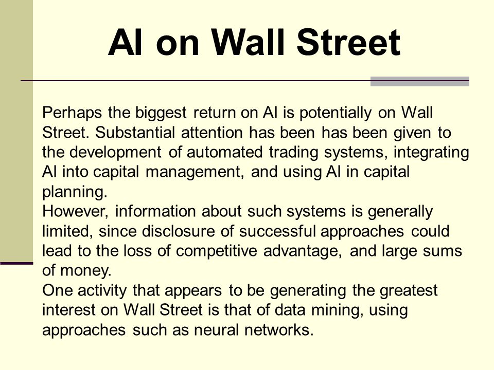 Perhaps the biggest return on AI is potentially on Wall Street.